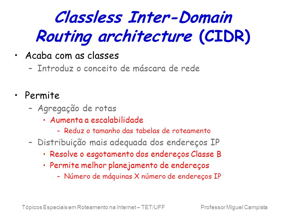 Classless Inter-Domain Routing architecture (CIDR)