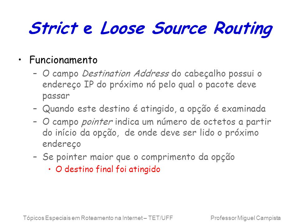 Strict e Loose Source Routing
