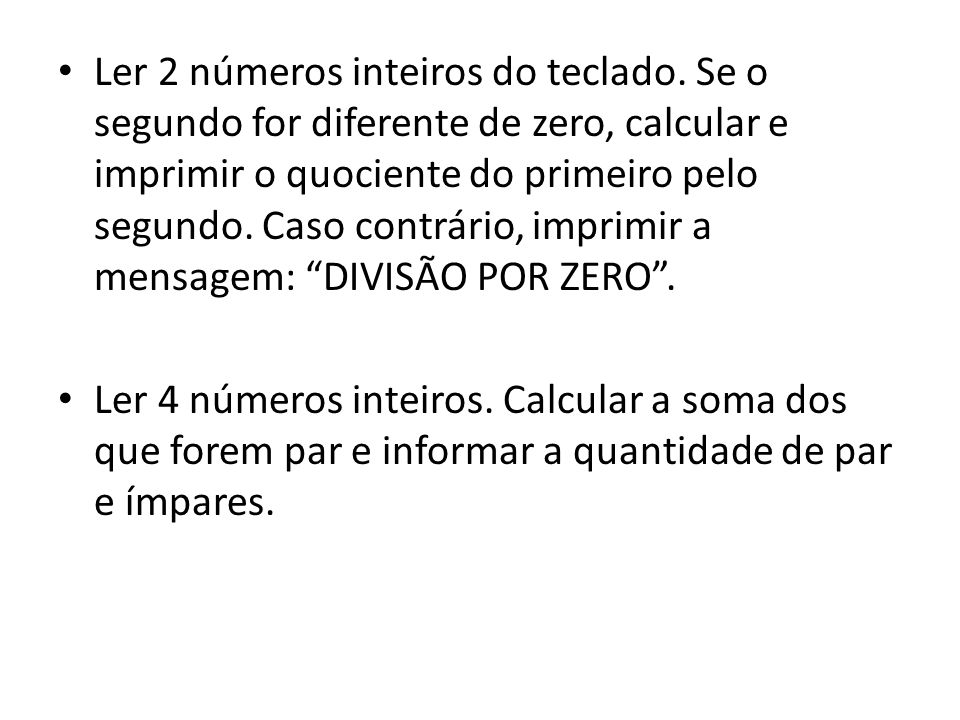 Ler 2 números inteiros do teclado