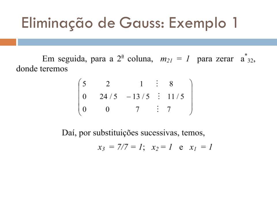 Eliminação de Gauss: Exemplo 1