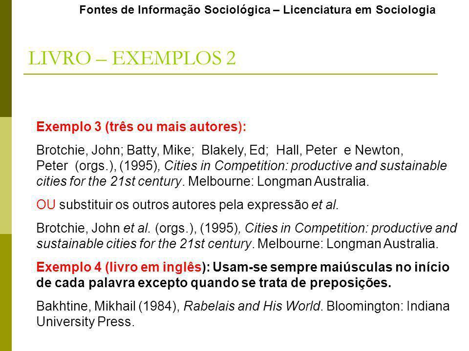 LIVRO – EXEMPLOS 2 Exemplo 3 (três ou mais autores):