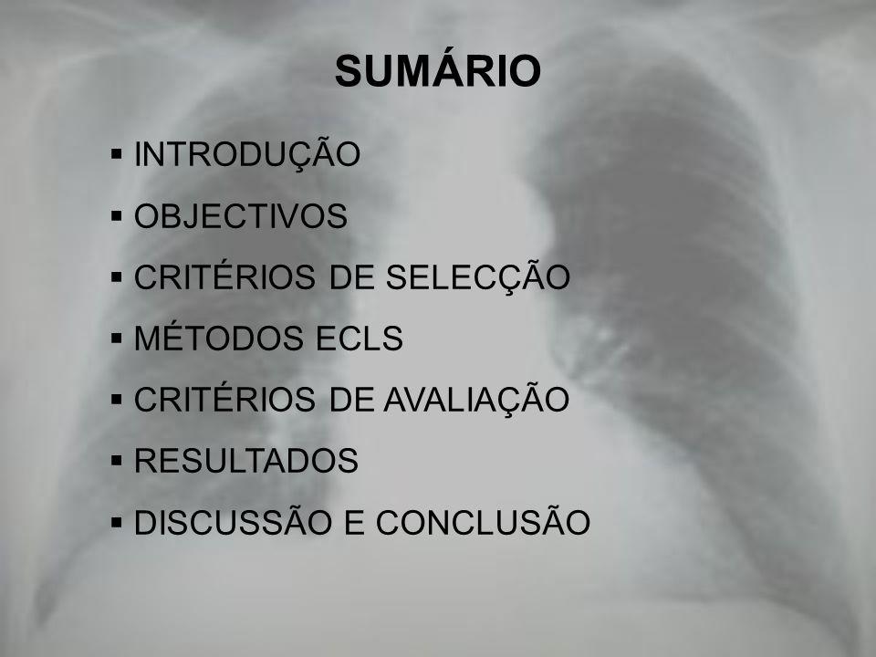 SUMÁRIO INTRODUÇÃO OBJECTIVOS CRITÉRIOS DE SELECÇÃO MÉTODOS ECLS