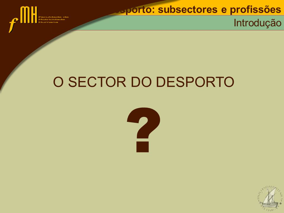 Desporto: subsectores e profissões