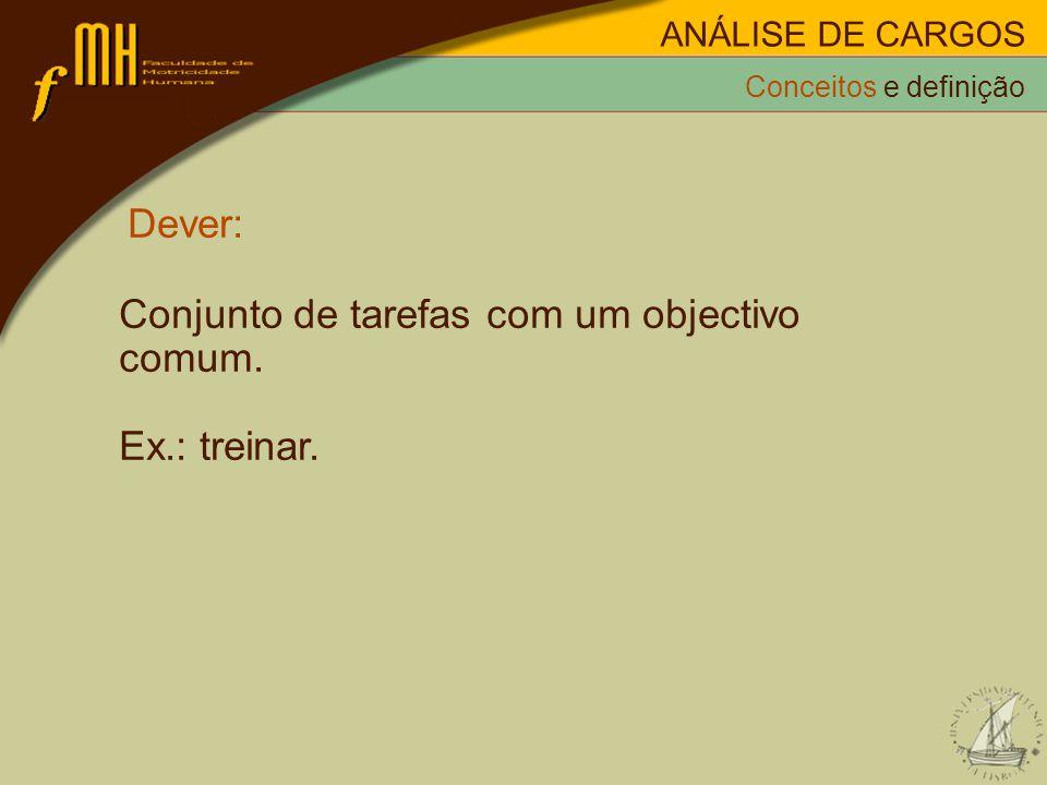 Conjunto de tarefas com um objectivo comum. Ex.: treinar.