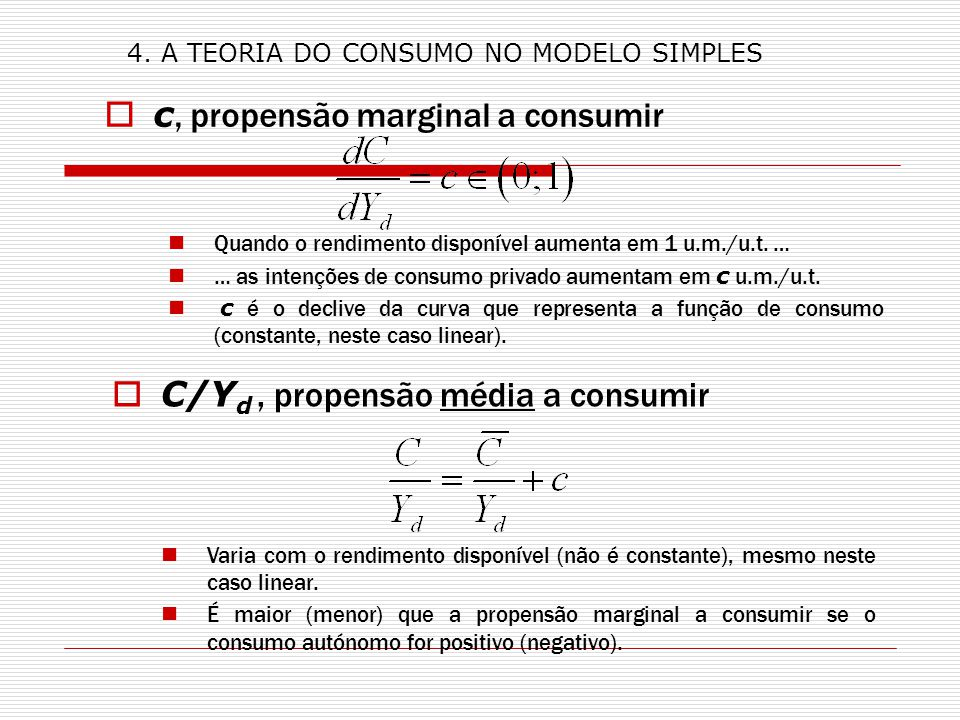 c, propensão marginal a consumir