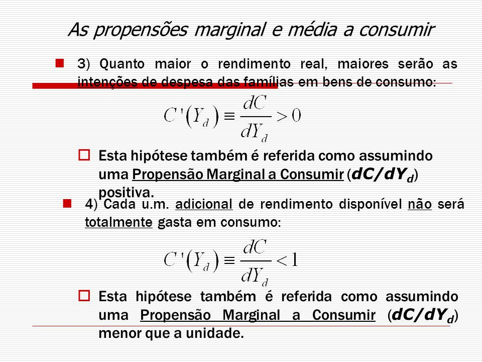 As propensões marginal e média a consumir