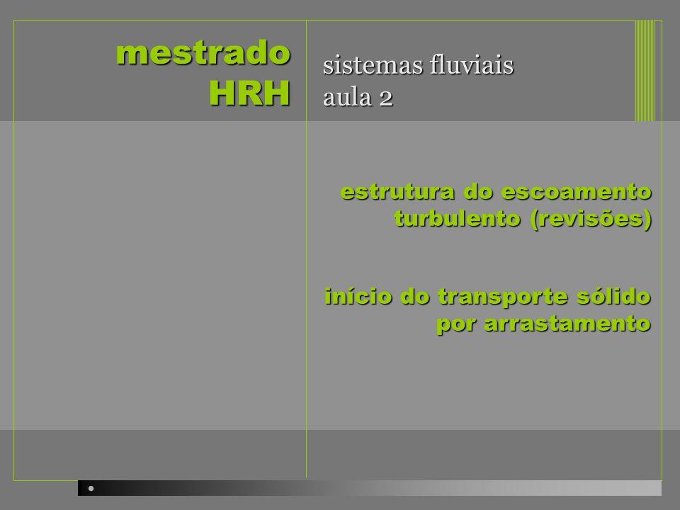 mestrado HRH sistemas fluviais aula 2