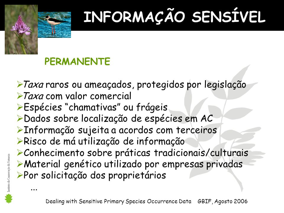 INFORMAÇÃO SENSÍVEL PERMANENTE