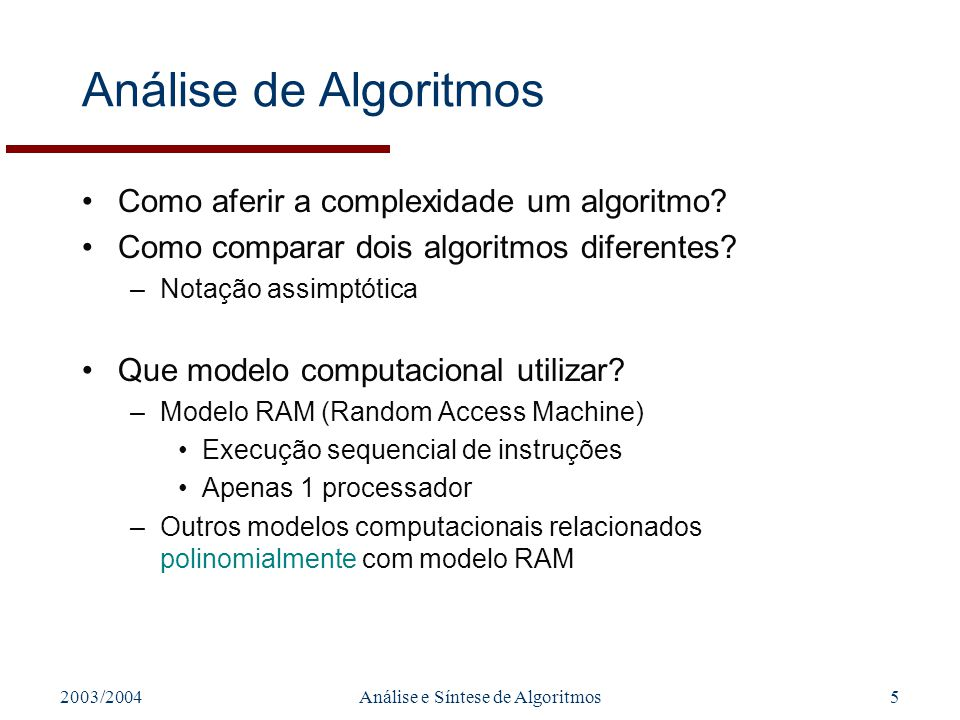 Análise e Síntese de Algoritmos