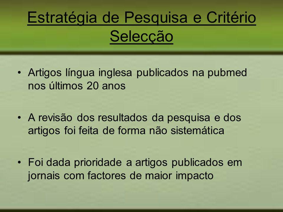 Estratégia de Pesquisa e Critério Selecção