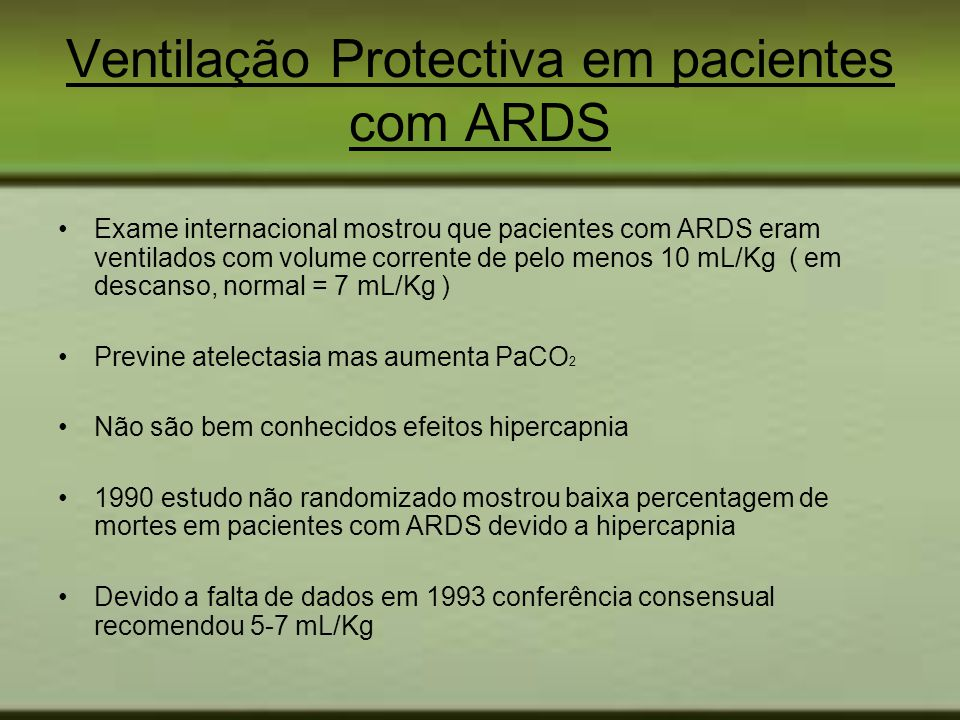 Ventilação Protectiva em pacientes com ARDS