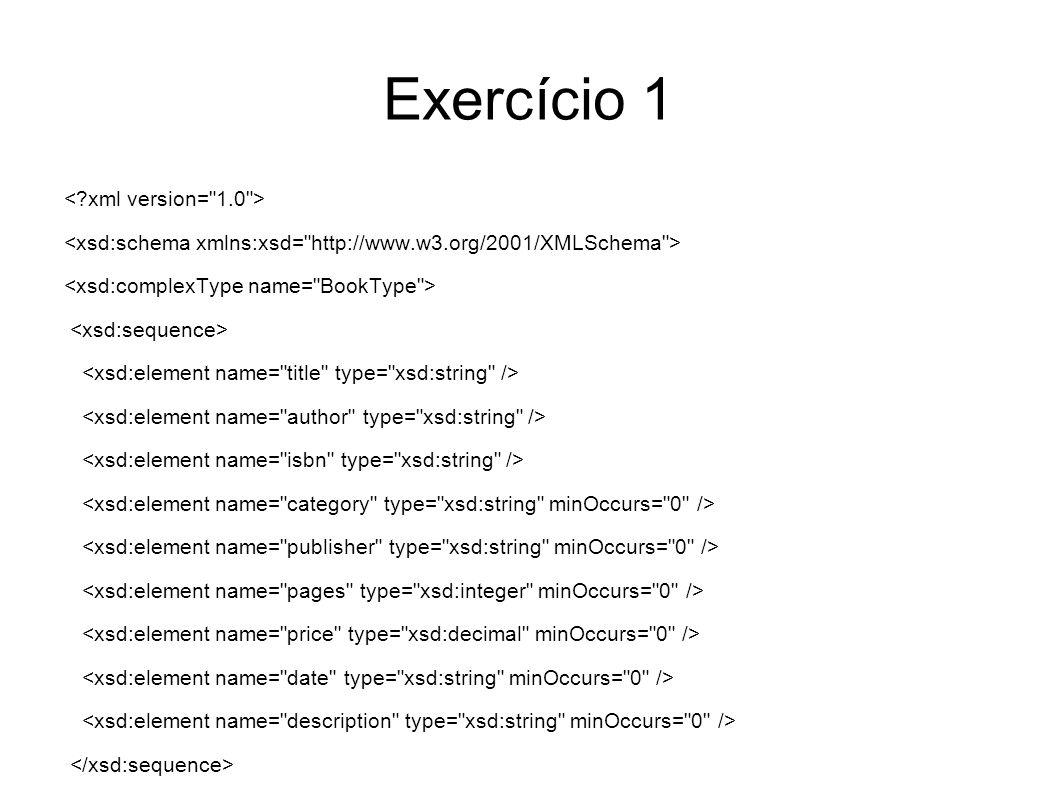 Exercício 1 < xml version= 1.0 >