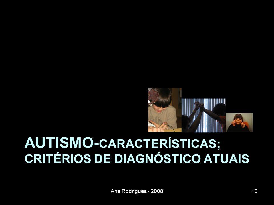 AUTISMO-características; Critérios de diagnóstico atuais