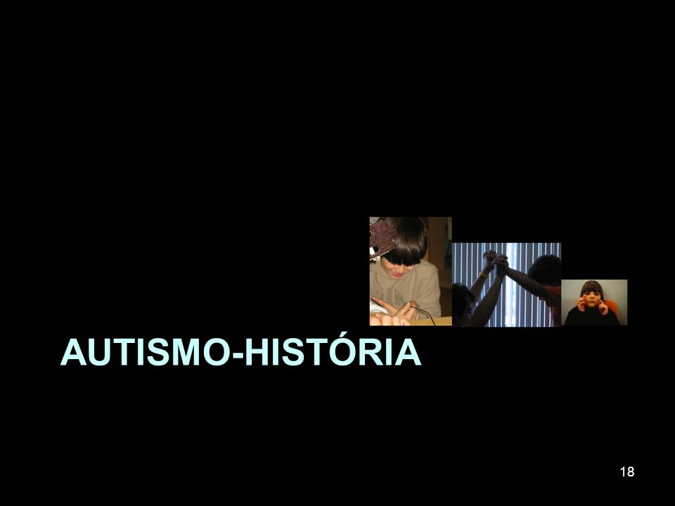 AUTISMO-história
