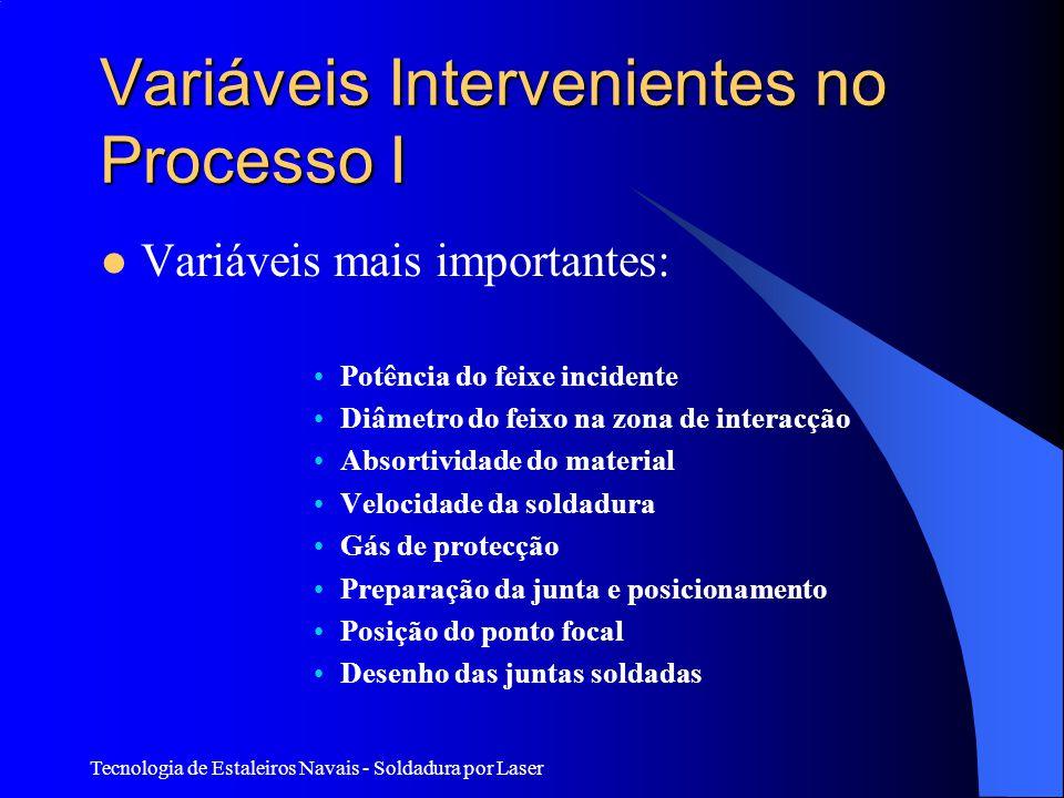 Variáveis Intervenientes no Processo I