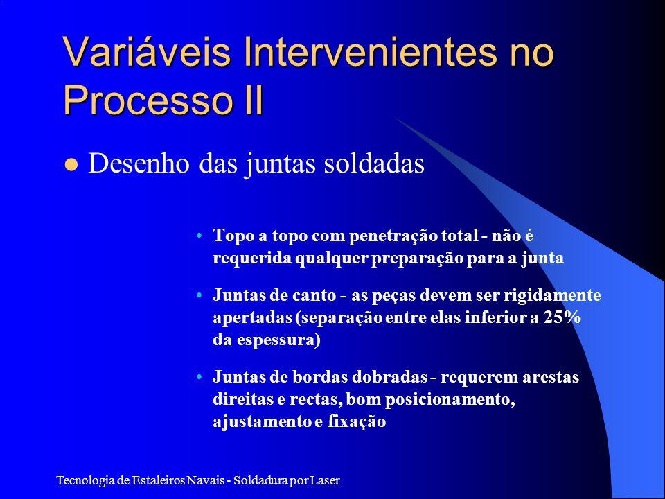 Variáveis Intervenientes no Processo II