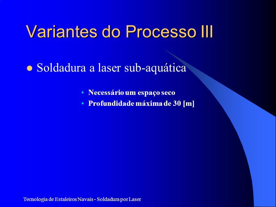 Variantes do Processo III