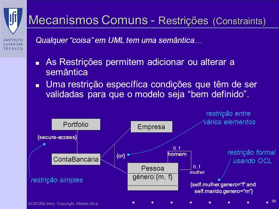 Mecanismos Comuns - Restrições (Constraints)