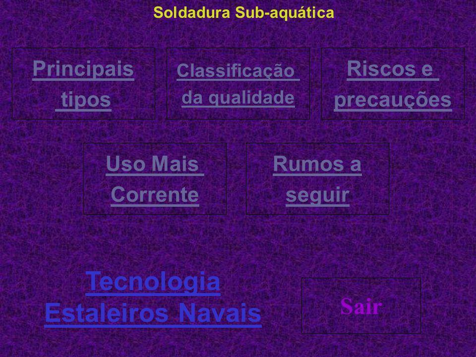 Soldadura Sub-aquática Tecnologia Estaleiros Navais
