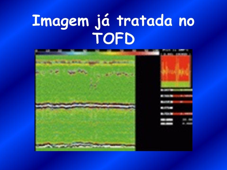 Imagem já tratada no TOFD