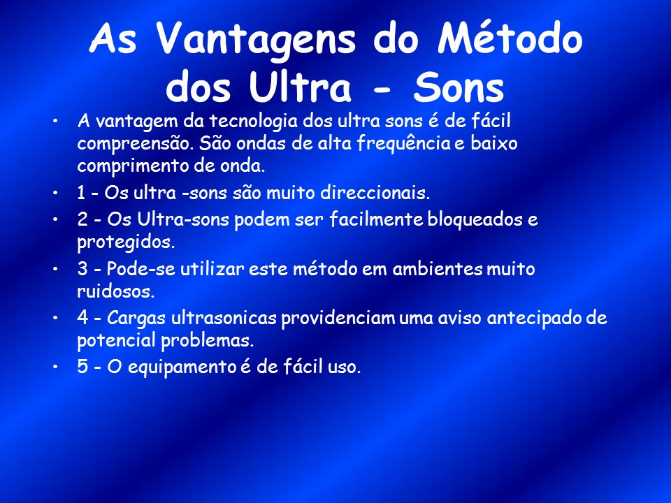 As Vantagens do Método dos Ultra - Sons
