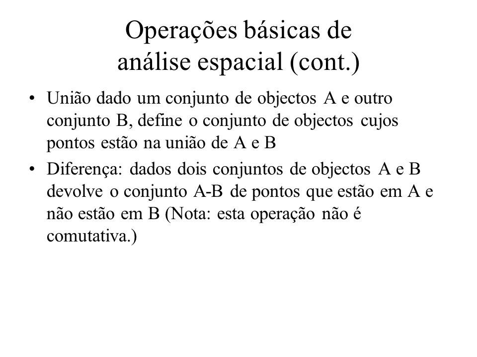 Operações básicas de análise espacial (cont.)
