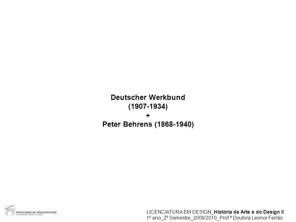 Deutscher Werkbund (1907-1934) + Peter Behrens (1868-1940)