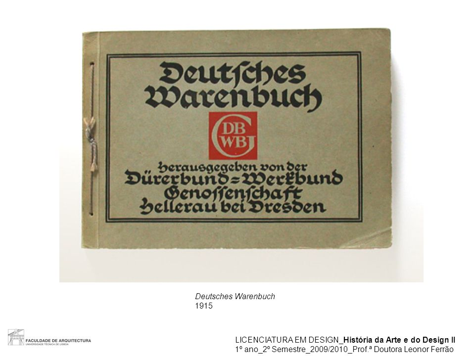 Deutsches Warenbuch 1915. LICENCIATURA EM DESIGN_História da Arte e do Design II.
