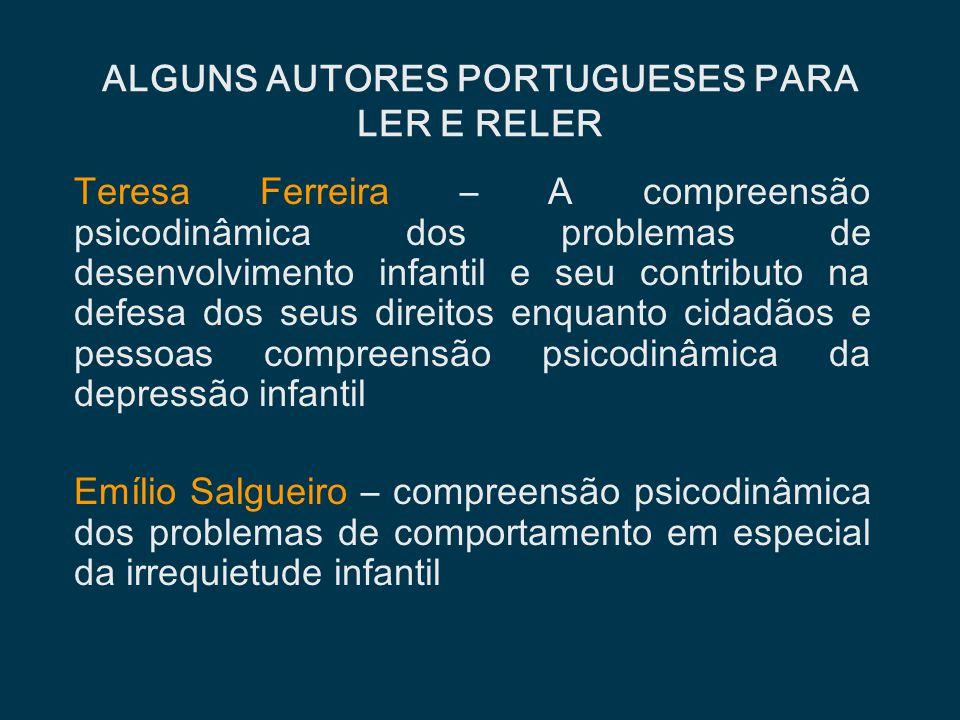 ALGUNS AUTORES PORTUGUESES PARA LER E RELER