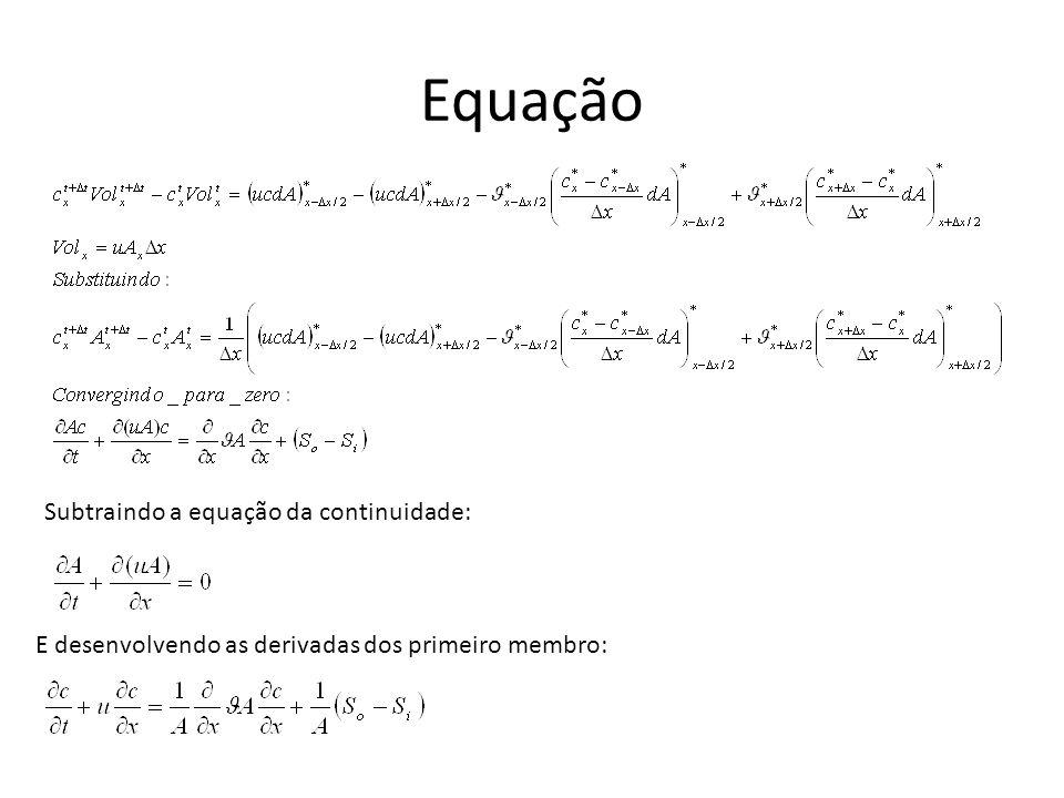 Equação Subtraindo a equação da continuidade: