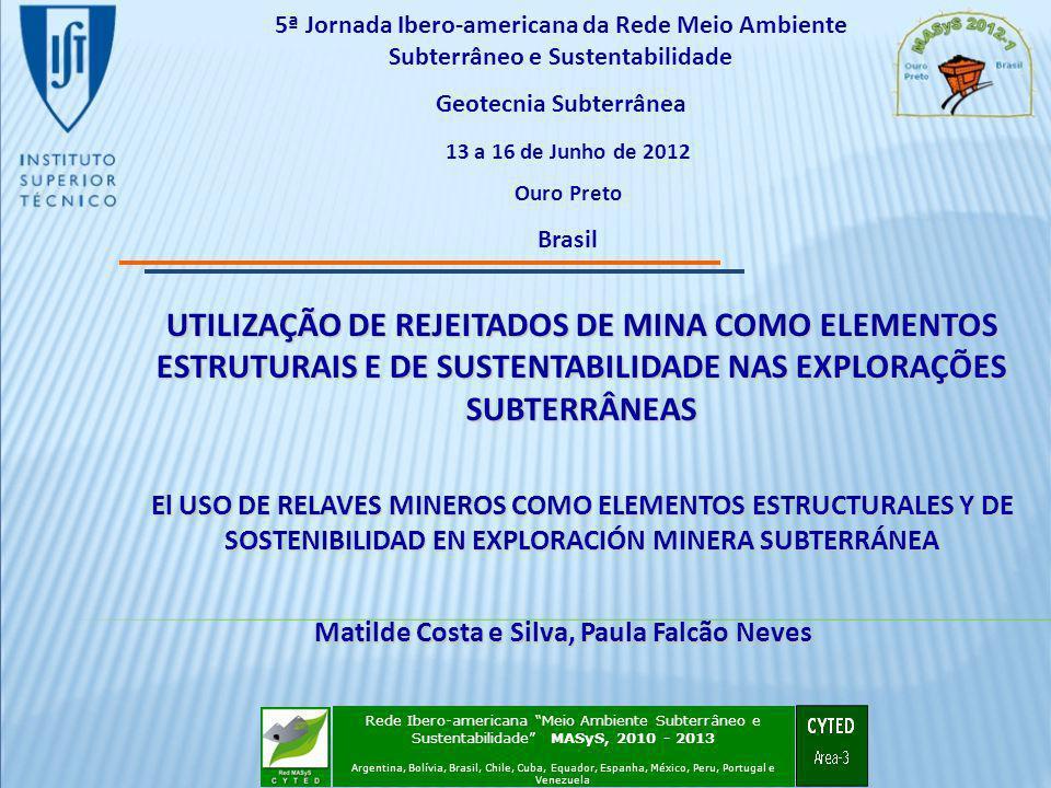 Geotecnia Subterrânea Matilde Costa e Silva, Paula Falcão Neves