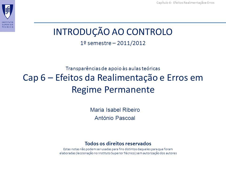 Cap 6 – Efeitos da Realimentação e Erros em Regime Permanente