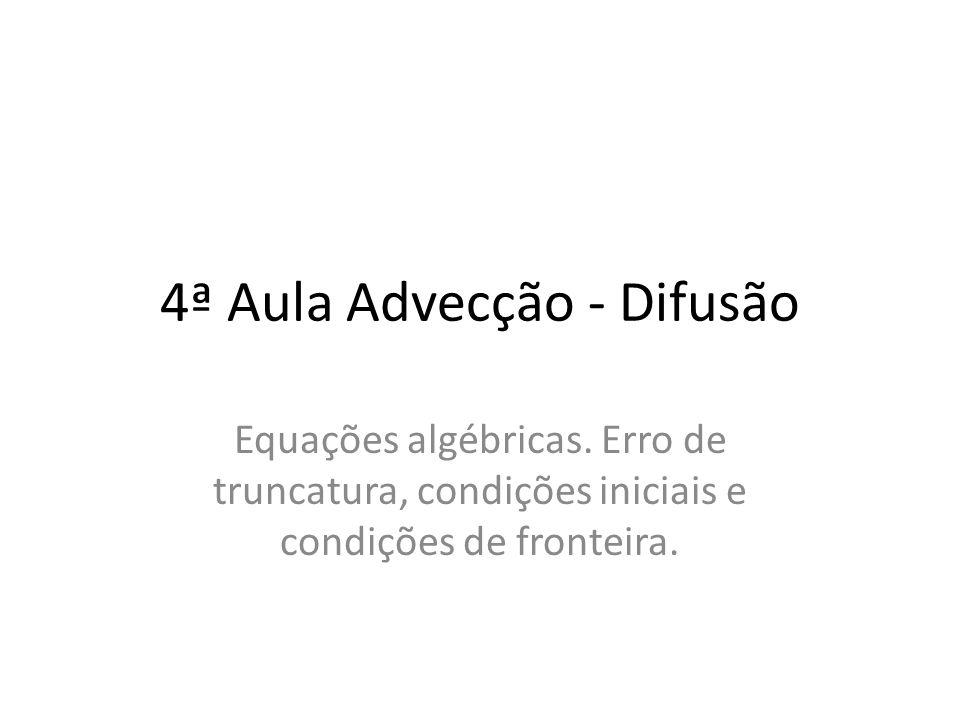 4ª Aula Advecção - Difusão