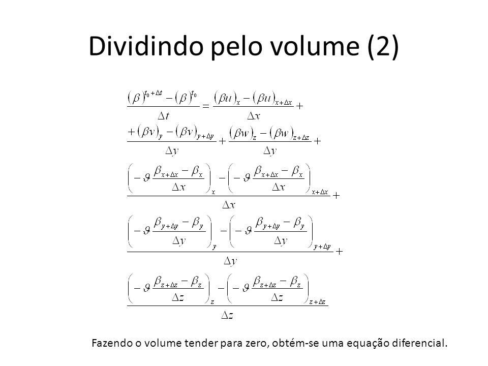Dividindo pelo volume (2)