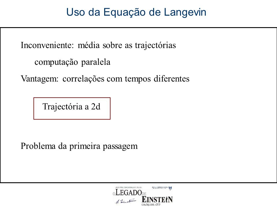 Uso da Equação de Langevin