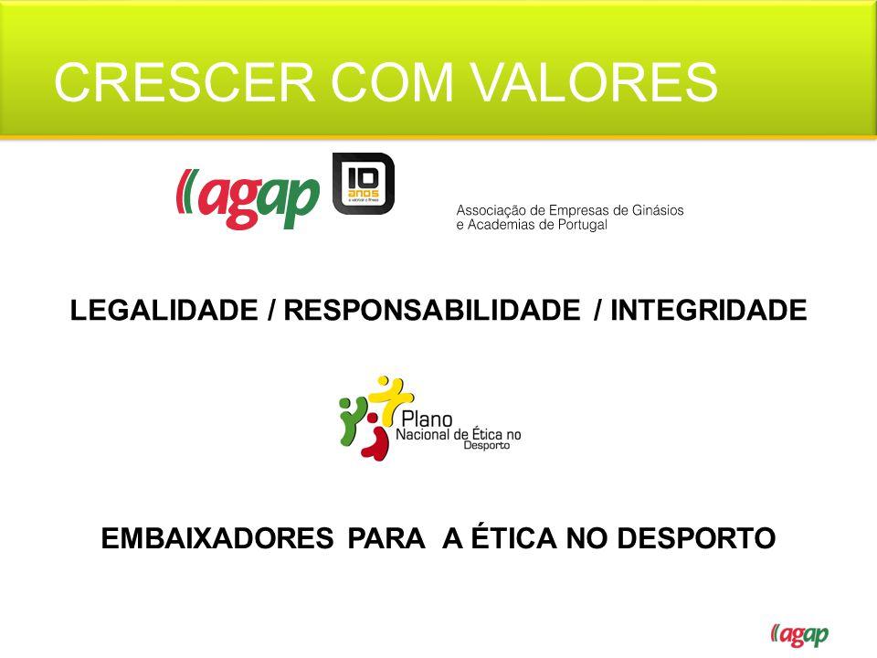 CRESCER COM VALORES LEGALIDADE / RESPONSABILIDADE / INTEGRIDADE