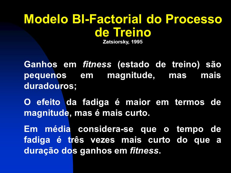 Modelo BI-Factorial do Processo de Treino
