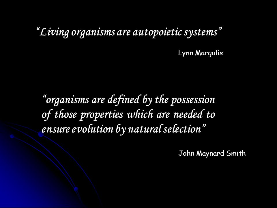 Living organisms are autopoietic systems