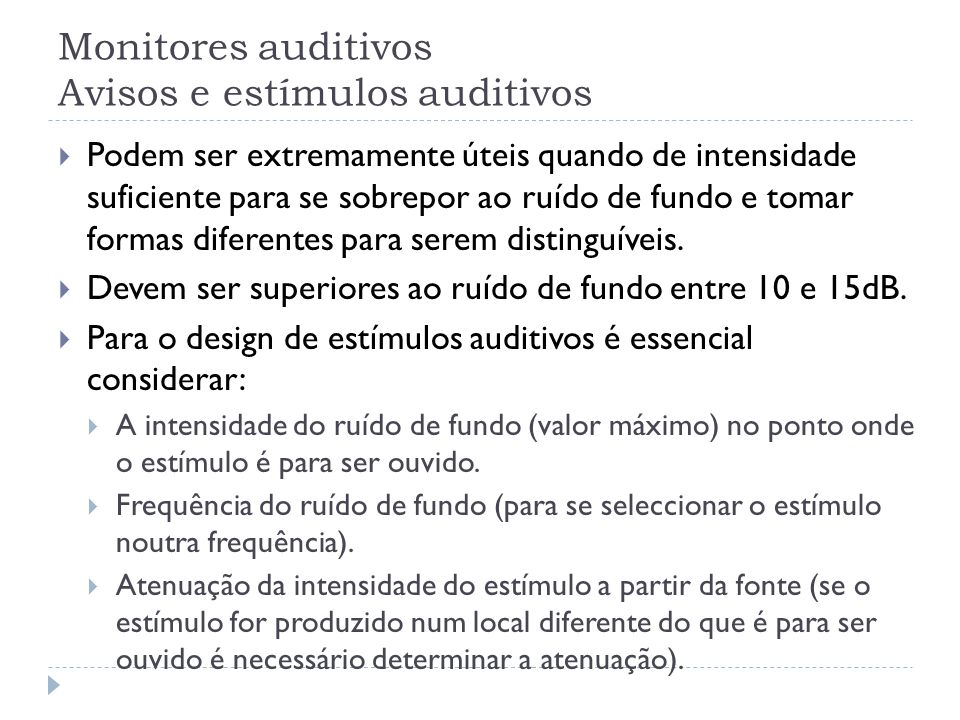Monitores auditivos Avisos e estímulos auditivos