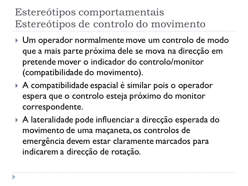 Estereótipos comportamentais Estereótipos de controlo do movimento