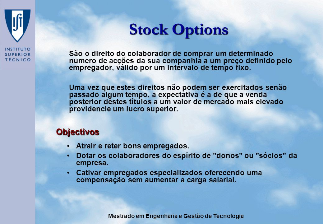 Stock Options Objectivos