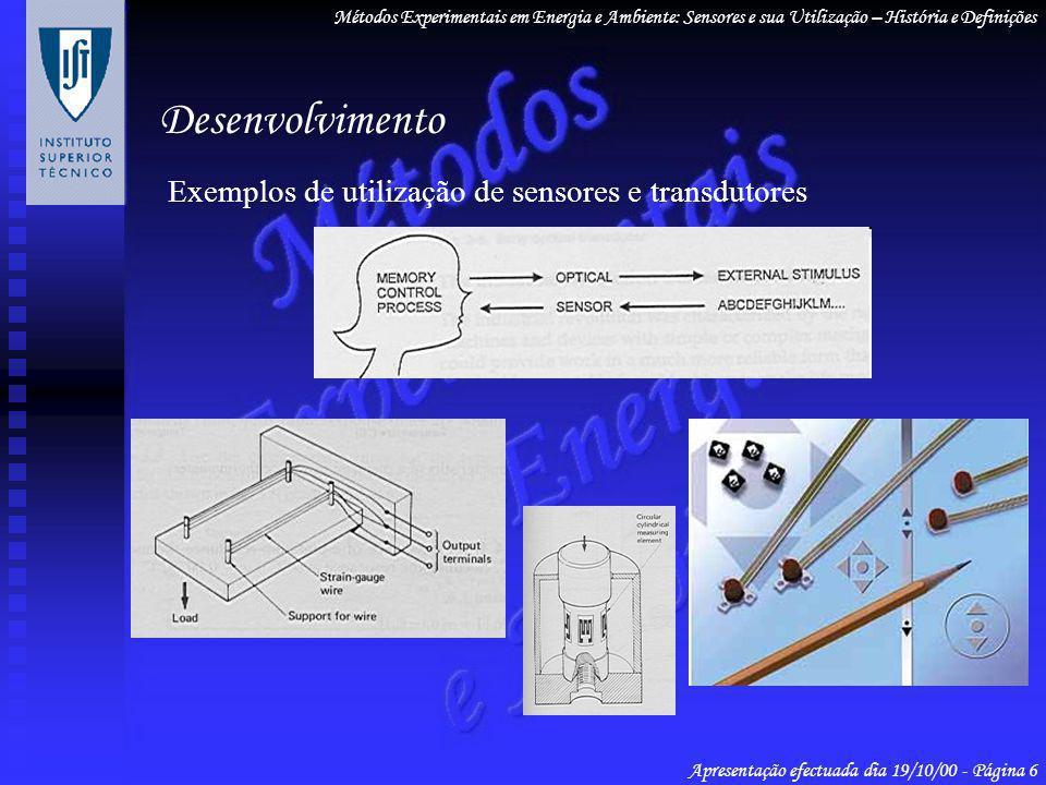 Desenvolvimento Exemplos de utilização de sensores e transdutores