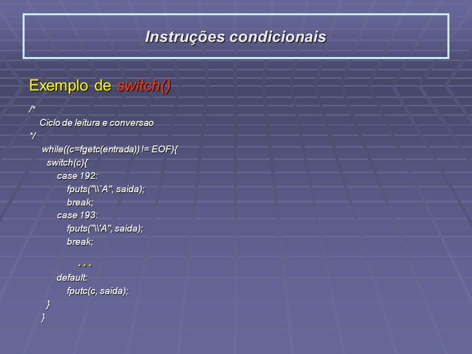 Instruções condicionais