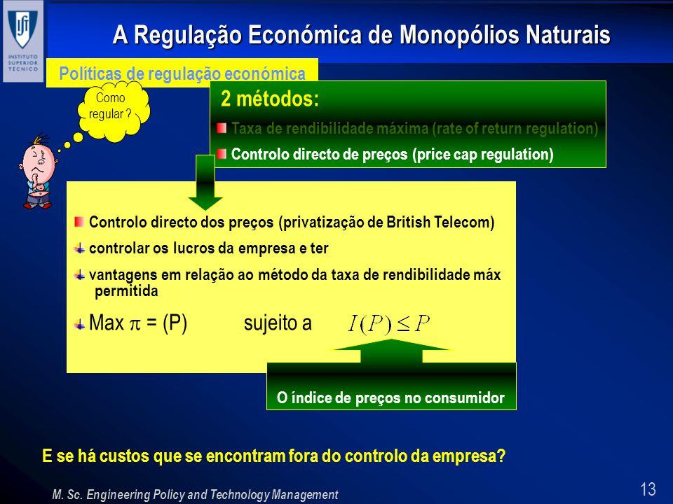 Políticas de regulação económica O índice de preços no consumidor