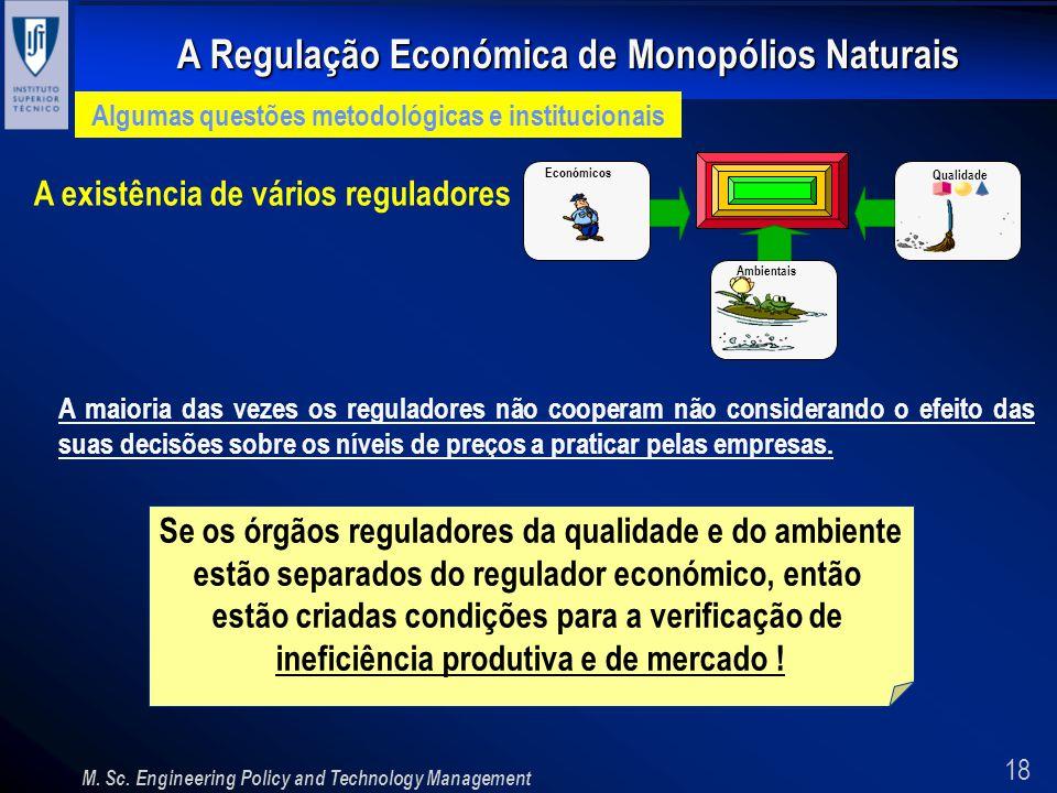 A existência de vários reguladores