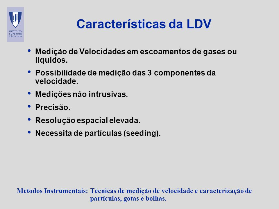 Características da LDV
