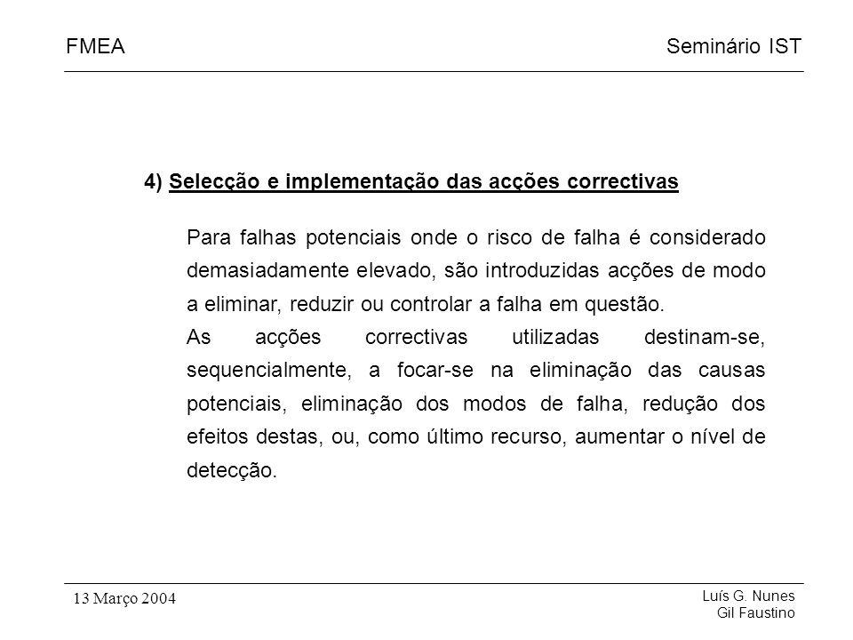 4) Selecção e implementação das acções correctivas