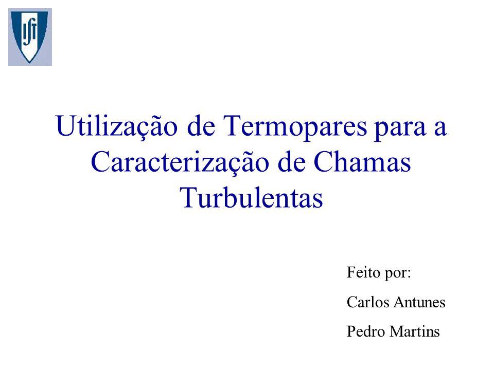 Utilização de Termopares para a Caracterização de Chamas Turbulentas