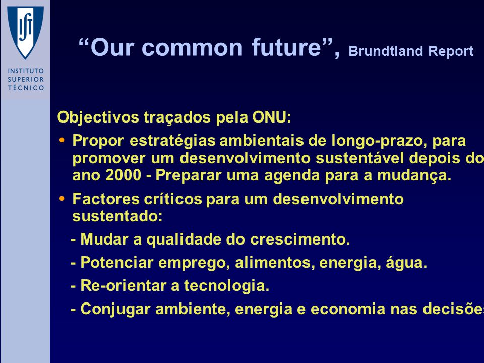 Our common future , Brundtland Report