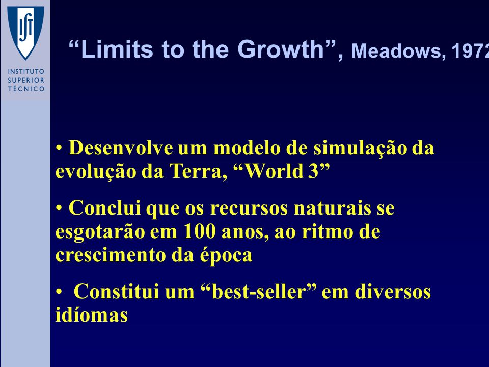 Limits to the Growth , Meadows, 1972